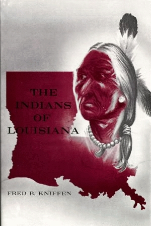 INDIANS OF LOUISIANA, THE