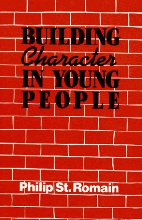 BUILDING CHARACTER IN YOUNG PEOPLE