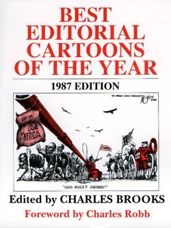 BEST EDITORIAL CARTOONS OF THE YEAR - 1987 Edition