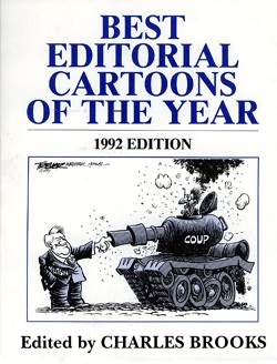 BEST EDITORIAL CARTOONS OF THE YEAR - 1992 Edition