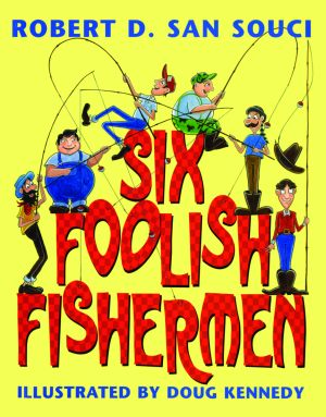 SIX FOOLISH FISHERMEN