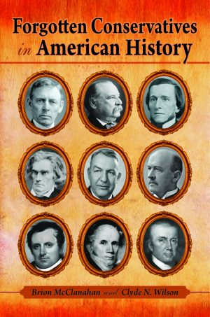 FORGOTTEN CONSERVATIVES IN AMERICAN HISTORYePub Edition