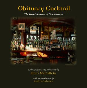 OBITUARY COCKTAIL  The Great Saloons of New Orleans
