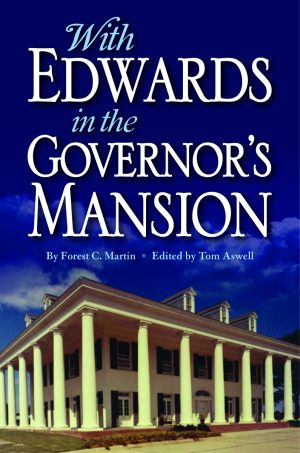 WITH EDWARDS IN THE GOVERNOR'S MANSION:  From Angola to Free Man  epub Edition