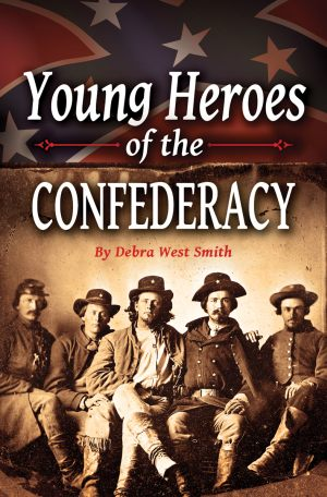 YOUNG HEROES OF THE CONFEDERACY