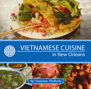 VIETNAMESE CUISINE IN NEW ORLEANS epub Edition
