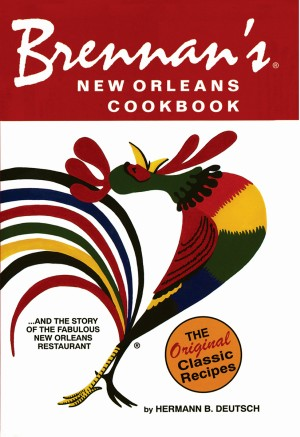 BRENNAN'S NEW ORLEANS COOKBOOK pb Edition