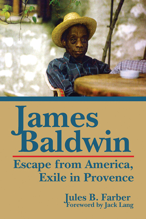 JAMES BALDWIN Escape From America,  Exile in Provence epub Edition
