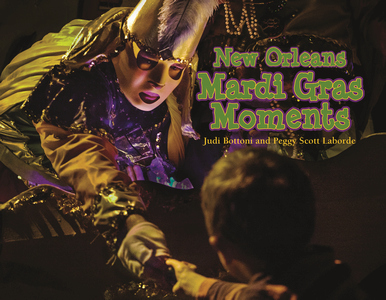 NEW ORLEANS MARDI GRAS MOMENTS