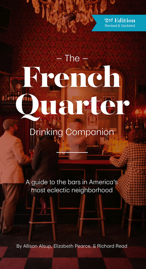 FRENCH QUARTER DRINKING COMPANION, THE  2nd Edition
