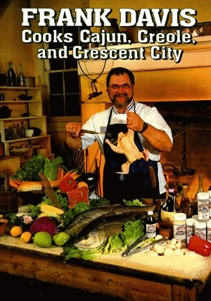 FRANK DAVIS COOKS CAJUN, CREOLE, AND CRESCENT CITY