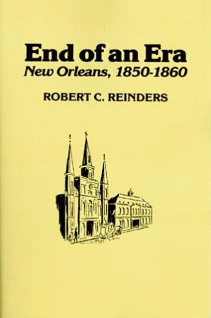 END OF AN ERA New Orleans, 1850-1860