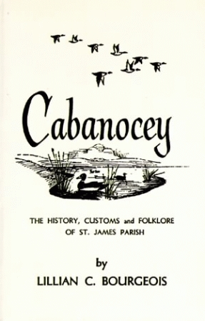 CABANOCEY The History, Customs and Folklore of St. James Parish