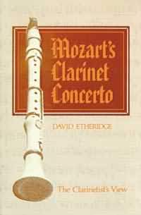 MOZART'S CLARINET CONCERTO The Clarinetist's View