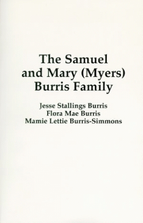 SAMUEL AND MARY (MYERS) BURRIS FAMILY, THE