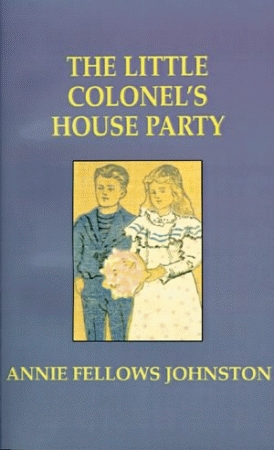 LITTLE COLONEL'S HOUSE PARTY, THE