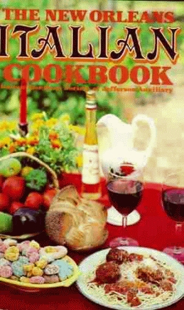 NEW ORLEANS ITALIAN COOKBOOK, THE