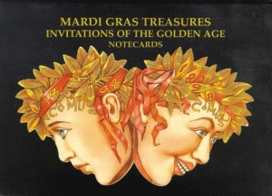 MARDI GRAS TREASURES: Invitations of the Golden Age Notecards