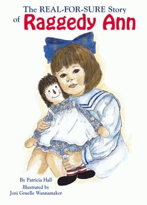 REAL FOR SURE STORY OF RAGGEDY ANN, THE