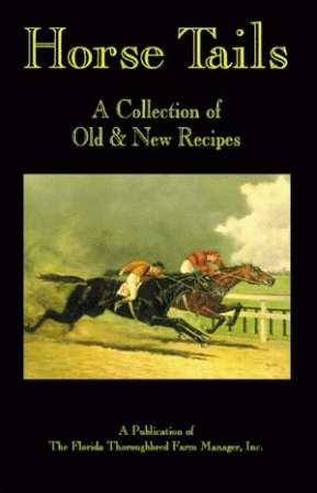 HORSE TAILS: A Collection of Old and New Recipes