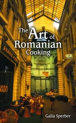 ART OF ROMANIAN COOKING, THE epub Edition