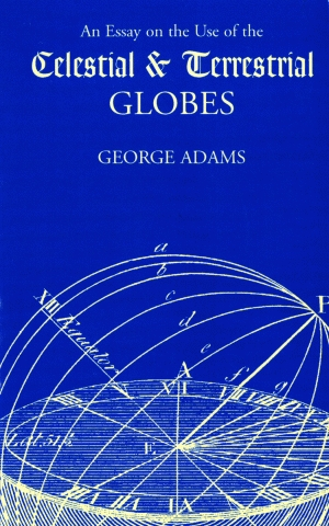 AN ESSAY ON THE USE OF CELESTIAL AND TERRESTRIAL GLOBES
