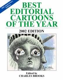 BEST EDITORIAL CARTOONS OF THE YEAR - 2002 Edition