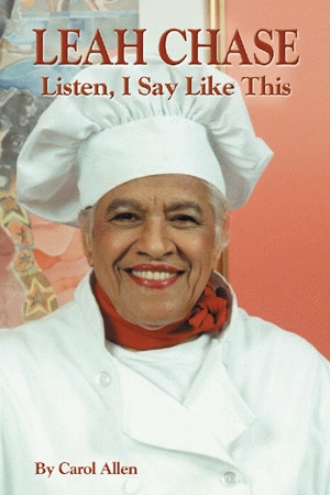 LEAH CHASE: Listen, I Say Like This