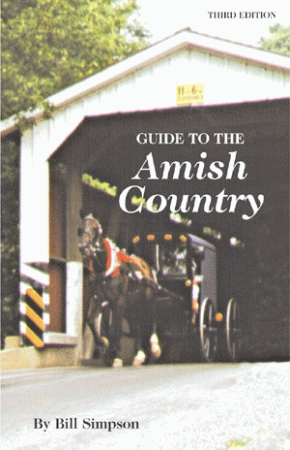 GUIDE TO THE AMISH COUNTRY: 3rd Edition