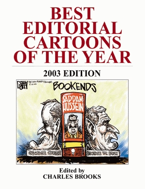 BEST EDITORIAL CARTOONS OF THE YEAR - 2003 Edition