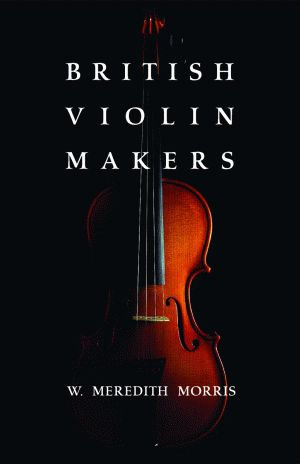 BRITISH VIOLIN MAKERS (pb)