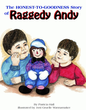 HONEST TO GOODNESS STORY OF RAGGEDY ANDY, THE