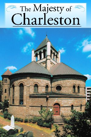 MAJESTY OF CHARLESTON, THE 2nd Edition