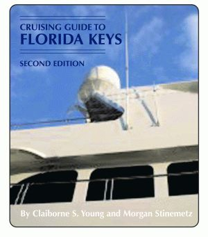 CRUISING THE FLORIDA KEYS Second Edition