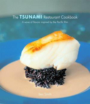 TSUNAMI RESTAURANT COOKBOOK, THE