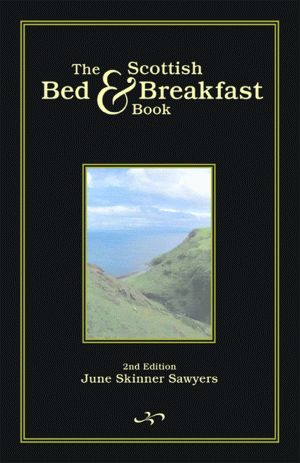 SCOTTISH BED AND BREAKFAST BOOK, THE  2nd Edition