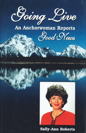 GOING LIVE:  An Anchorwoman Reports Good News Paperback