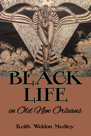 BLACK LIFE IN OLD NEW ORLEANS epub Edition