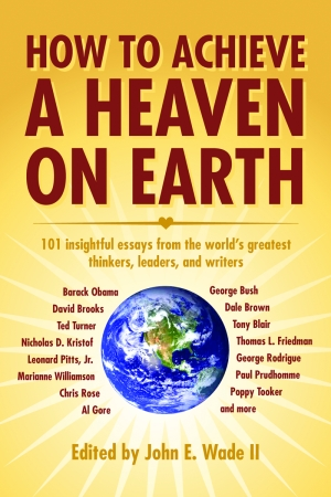 HOW TO ACHIEVE A HEAVEN ON EARTH Paperback Edition