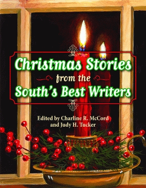 CHRISTMAS STORIES FROM THE SOUTH'S BEST WRITERS epub Edition