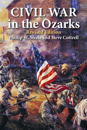 CIVIL WAR IN THE OZARKS Revised Editionepub Edition