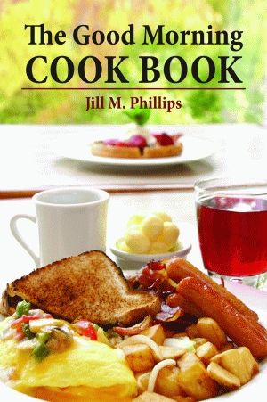 GOOD MORNING COOKBOOK, THE