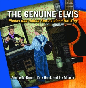GENUINE ELVIS, THE  Photos and Untold Stories about the King