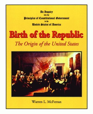 BIRTH OF THE REPUBLIC   The Origin of the United States