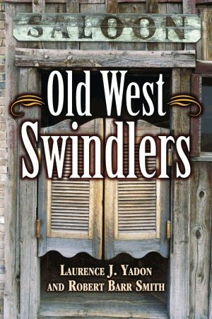 OLD WEST SWINDLERSepub Edition