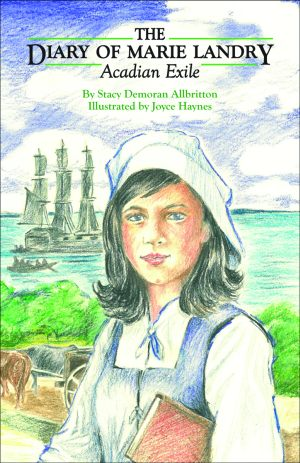 DIARY OF MARIE LANDRY, ACADIAN EXILE, THEepub Edition