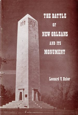 BATTLE OF NEW ORLEANS AND ITS MONUMENT, THE