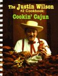 JUSTIN WILSON #2 COOKBOOK, THE Cookin' Cajun