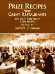PRIZE RECIPES FROM GREAT RESTAURANTS  The Southern States and the Tropics