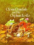 CLOVIS CRAWFISH AND ORPHAN ZO-ZO